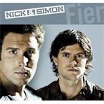 Nick & Simon, Fier
