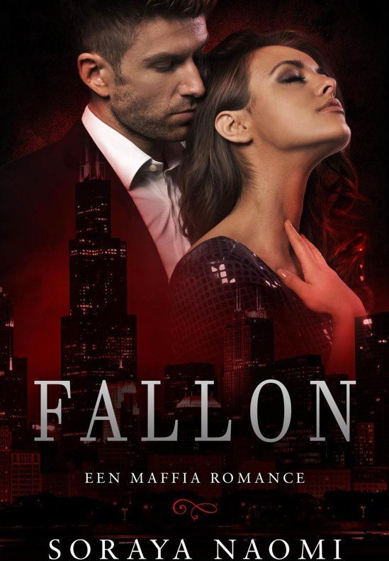 Soraya Naomi Chicago Syndicate serie 1 - Fallon e-book